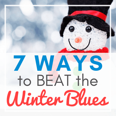 snowman with black hat and red scarf with text overlay - 7 Ways to BEAT the Winter Blues