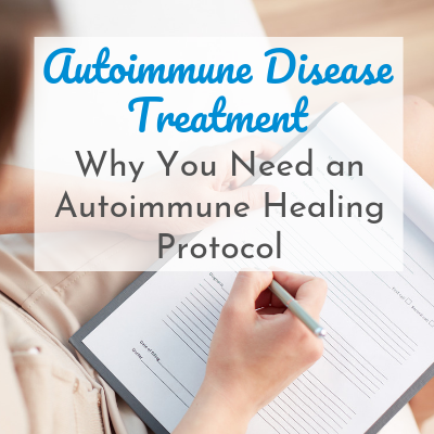 woman's hand writing on pad of paper with text overlay - Autoimmune Disease Treatment: Why You Need an Autoimmune Healing Protocol