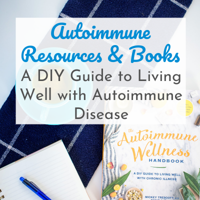 Autoimmune Wellness Book Review: A DIY Guide to Living Well with Autoimmune Disease