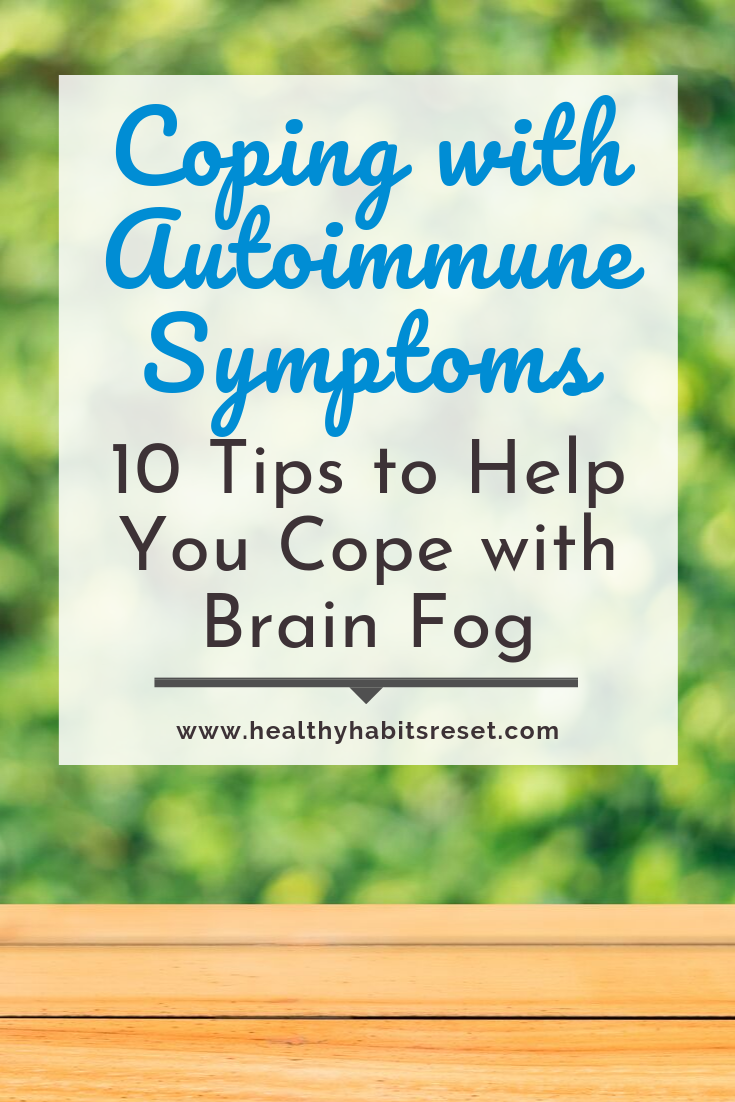 bench with blurry green background with text overlay - Coping with Autoimmune Symptoms: 10 Tips to Help You Cope with Brain Fog