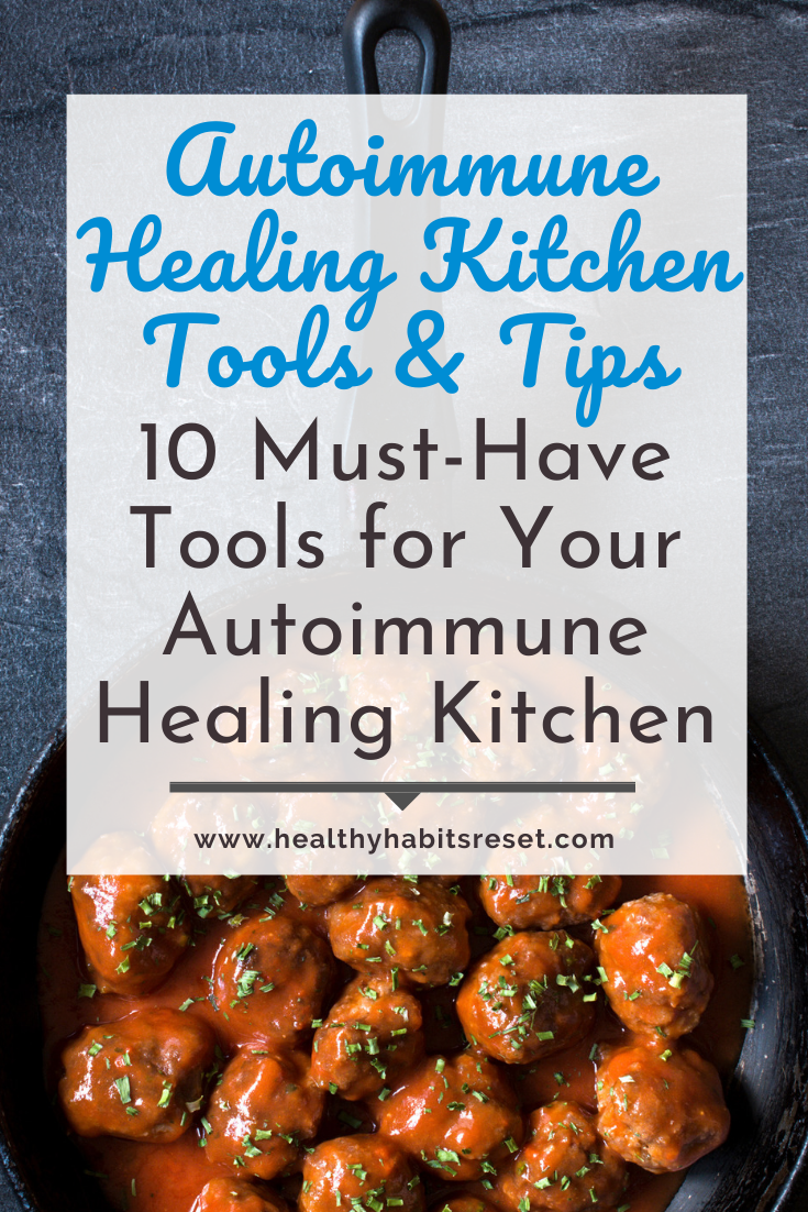 cast iron skillet with meatballs with text overlay - Autoimmune Healing Kitchen Tools & Tips: 10 Must-Have Tools for Your Autoimmune Healing Kitchen