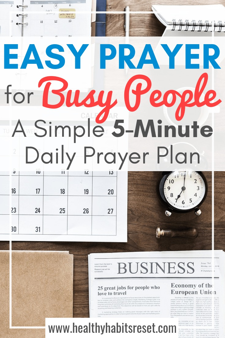 Life is busy. Prayer doesn't have to be. Simplify your prayer life using this 5-minute daily prayer plan. No Bible required! Just you and Jesus. #dailyprayer #catholicprayer #prayerideas