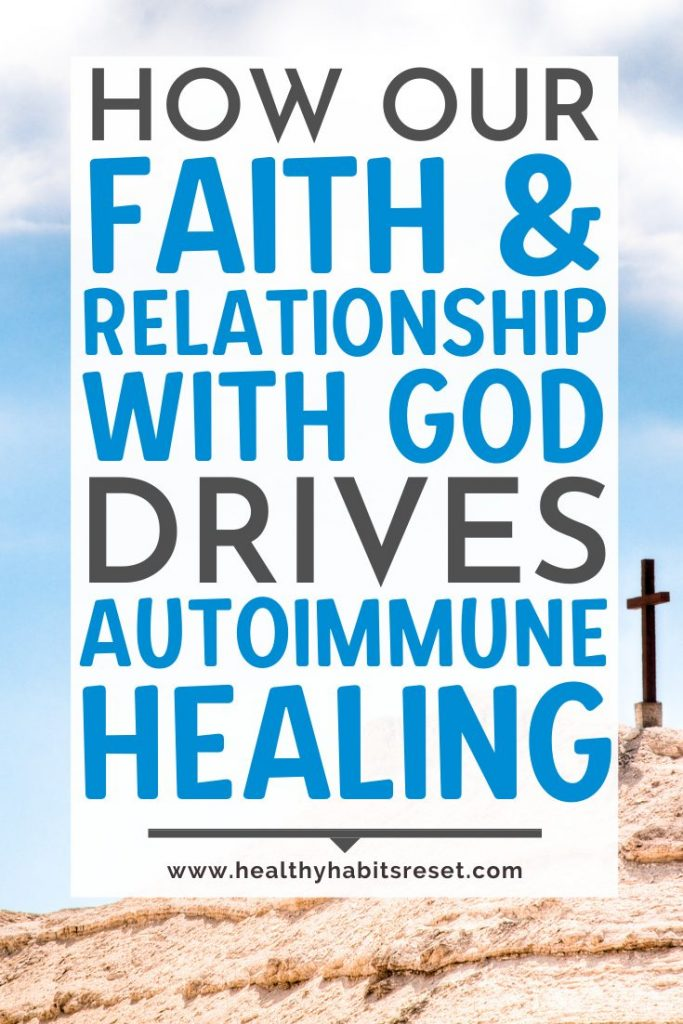 cross on hill with text overlay - How Our Faith & Relationship With God Drives Autoimmune Healing