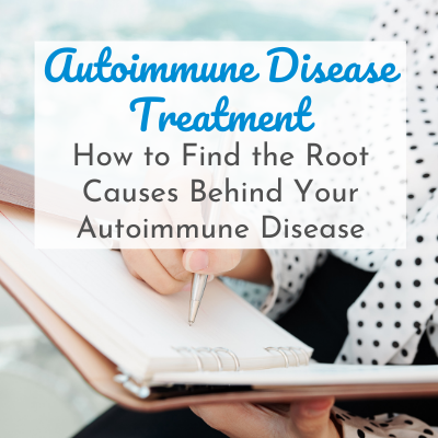 hand writing in notebook with text overlay - Autoimmune Disease Treatment: How to Find the Root Causes Behind Your Autoimmune Disease