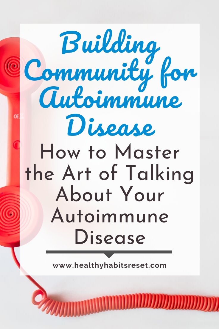 red corded phone with text overlay - Building Community for Autoimmune Disease: How to Master the Art of Talking About Your Disease