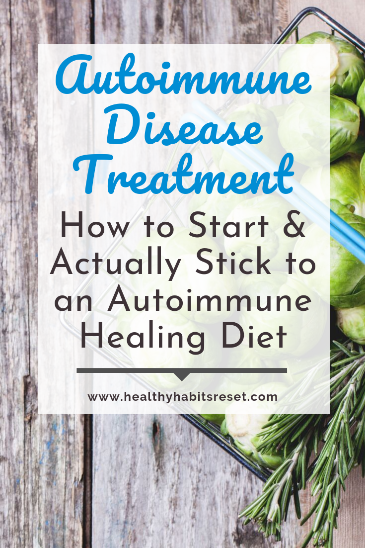 basket of brussels sprouts with text overlay - Autoimmune Disease Treatment: How to Start & Actually Stick to an Autoimmune Healing Diet