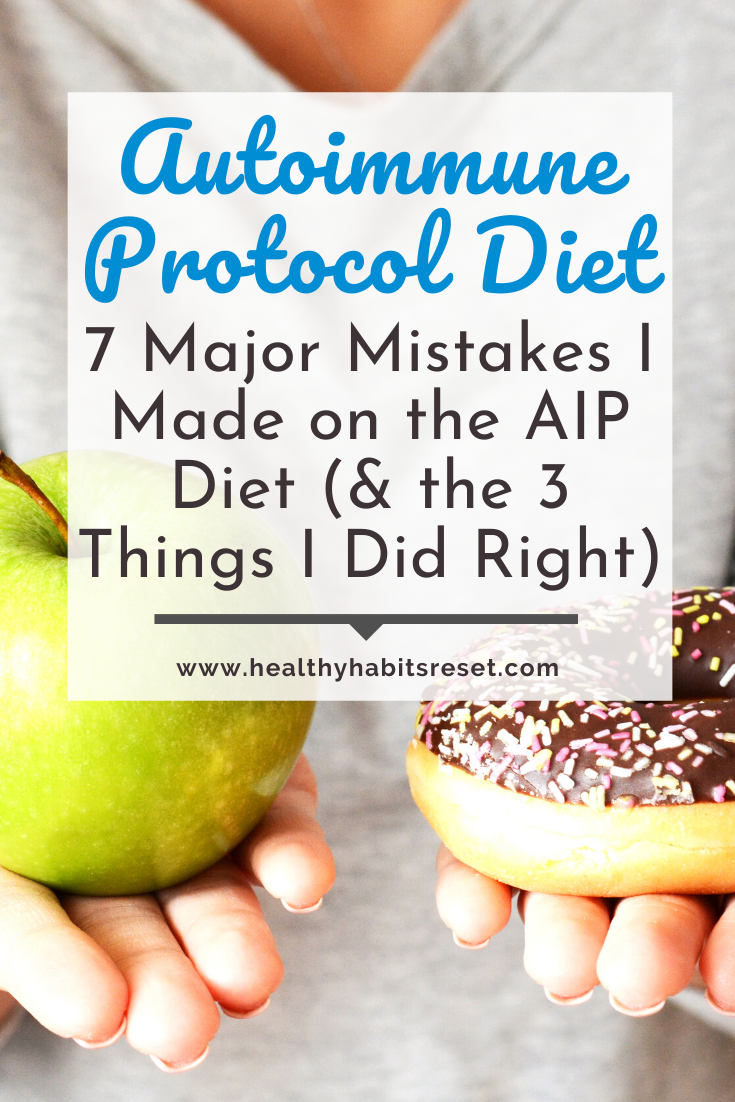 woman's hands holding an apple and doughnut with text overlay - Autoimmune Protocol Diet: 7 Major Mistakes I Made on the AIP Diet (& the 3 Things I Did Right)