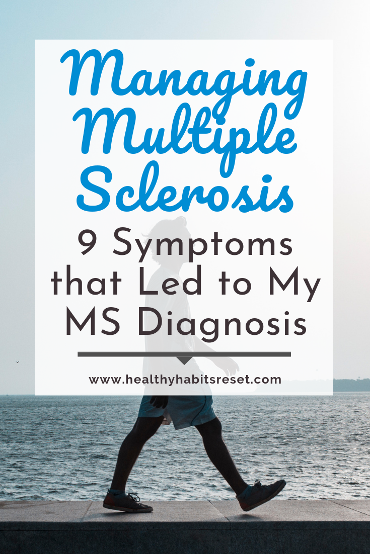 man walking by ocean with text overlay - Managing Multiple Sclerosis: 9 Symptoms that Led to My MS Diagnosis