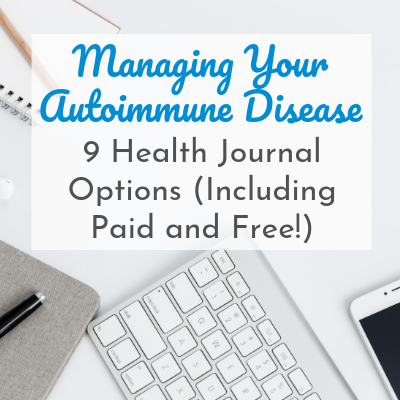 keyboard, notebook, and phone on desk with text overlay - Managing Your Autoimmune Disease: 9 Health Journal Options (Including Paid & Free)