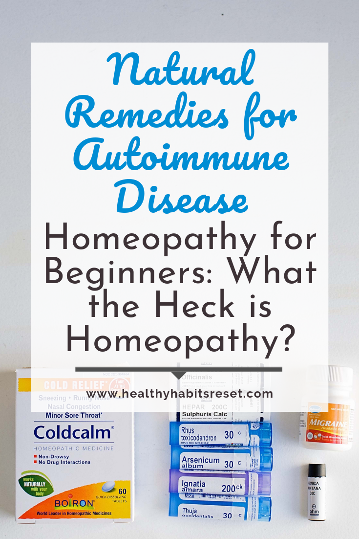 homeopathic remedies in tubes and boxes with text overlay - Natural Remedies for Autoimmune Disease - Homeopathy for Beginners: What the Heck is Homeopathy?