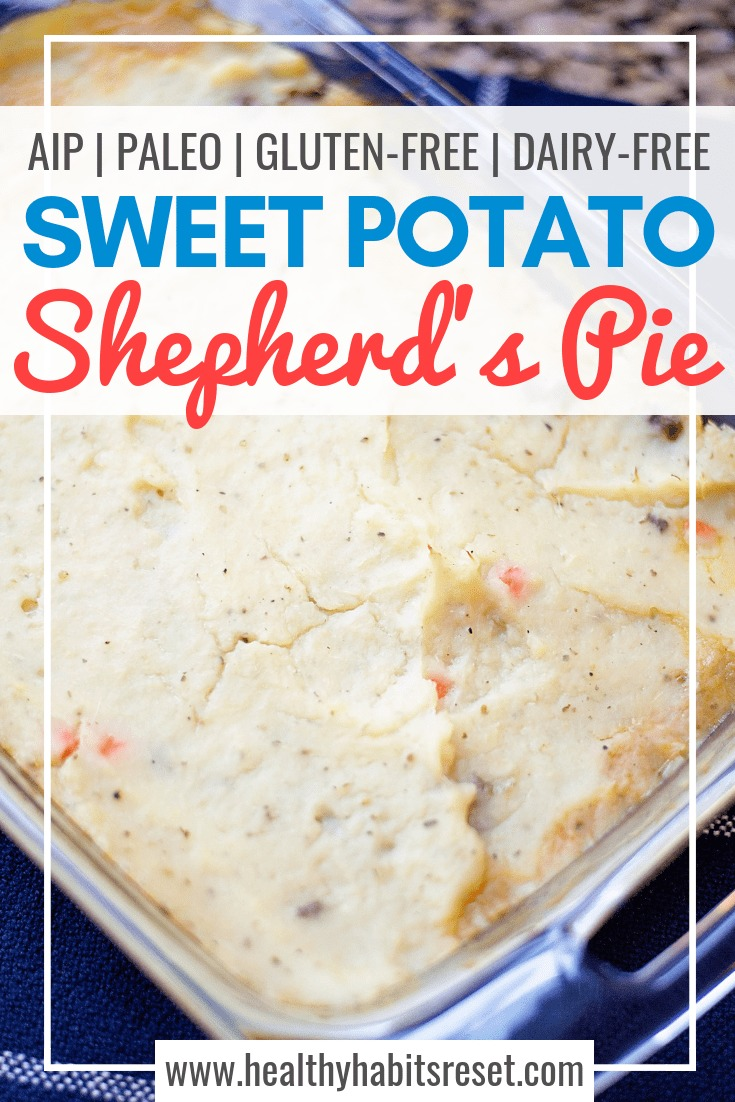 This Sweet Potato Shepherd's Pie is a perfect allergy-friendly comfort food dish! Autoimmune Protocol (AIP) and Paleo compliant, nightshade-free, and super delicious. Make two batches and freeze one for later. #Paleoshepherdspie #sweetpotatorecipes #AIPshepherdspie #groundbeefrecipes
