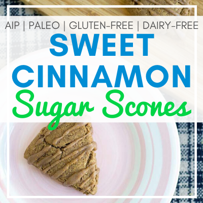 cinnamon sugar scone on pink and white plate with text overlay - Sweet Cinnamon Sugar Scones (AIP, Paleo, Gluten-Free, Dairy-Free)