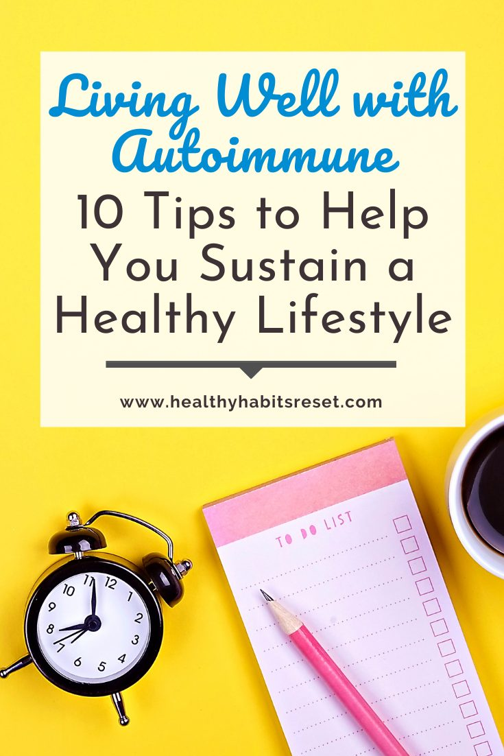 clock, to-do list, and cup of coffee with text overlay - Living Well with Autoimmune: 10 Tips to Help You Sustain a Healthy Lifestyle