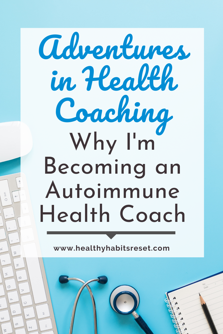 keyboard, stethoscope, and notebook with text overlay - Adventures in Health Coaching: Why I'm Becoming an Autoimmune Health Coach